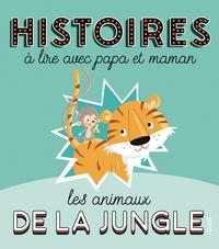 André Jeanne et Madeleine Brunelet - Les animaux de la jungle.