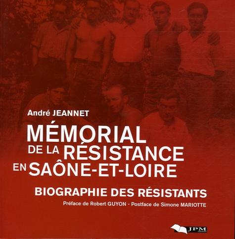 André Jeannet - Mémorial de la Résistance en Saône-et-Loire - Biographie des résistants.