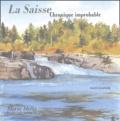 André Jeanpierre - La Saisse - Chronique improbable.