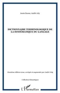 André Joly - Dictionnaire terminologique de la systématique du langage.