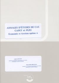 André Joncour et Marie-Odile Bréluzeau - Annales d'études de cas CAPET et PLP2 Economie et Gestion option A - Enoncés.
