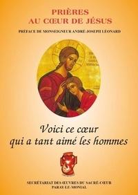 André-Joseph Léonard - Voici ce coeur qui tant aimé les hommes.