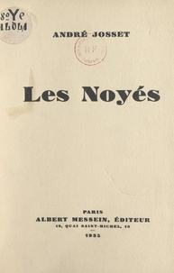 André Josset - Les noyés.
