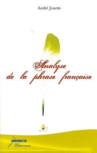 André Jouette - Analyse de la phrase française.