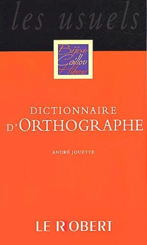André Jouette - Dictionnaire d'orthographe.