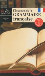 Lessentiel de la grammaire française - Simple et pratique.pdf