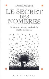 Deedr.fr LE SECRET DES NOMBRES. 2ème édition revue et augmentée 1997 Image