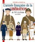 André Jouineau - Officiers & soldats de l'armée française (1941-1945) - Forces Françaises Libres, Forces Françaises de l'Intérieur, Armée de Libération.