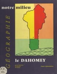 André Journaux et René Parisse - Géographie à l'usage des cours élémentaires du Dahomey.