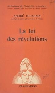 André Joussain et Paul Gaultier - La loi des révolutions.