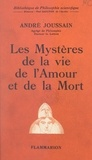 André Joussain et Paul Gaultier - Les mystères de la vie, de l'amour et de la mort.