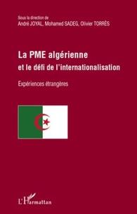André Joyal et Mohamed Sadeg - La PME algérienne et le défi de l'internationalisation.