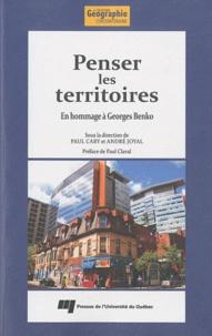 André Joyal et Paul Cary - Penser les territoires.