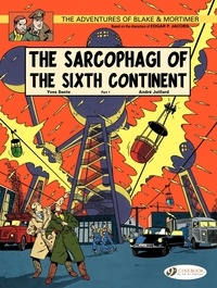 André Juillard et Yves Sente - Blake & Mortimer Tome 9 : The Sarcophagi of the Sixth Continent - Part 1.