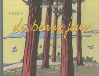 André Juillard - Les beaux jours.