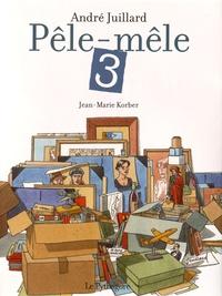 Histoiresdenlire.be Pêle-mêle André Juillard - Tome 3 Image