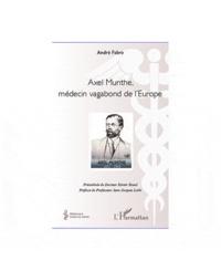 Histoiresdenlire.be Axel Munthe, médecin vagabond de l'Europe Image
