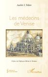André Julien Fabre - Les médecins de Venise.