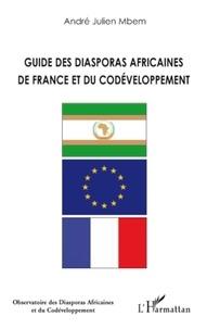 André Julien Mbem - Guide des diasporas africaines de France et du codéveloppement.