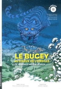 André Julliard et David Pellet - Le Bugey au creux de l'oreille - Légendes et récits au 20e siècle. 1 CD audio