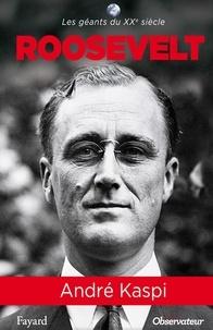 André Kaspi - Franklin Roosevelt.