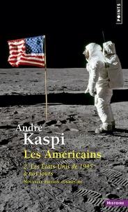 André Kaspi - Les Américains - Tome 2, Les Etats-Unis de 1945 à nos jours.