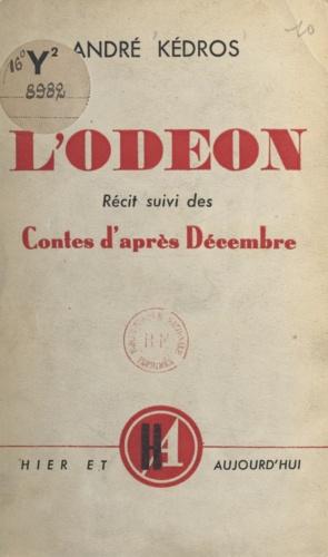 L'Odéon. Suivi de Contes d'après décembre
