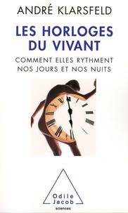 Histoiresdenlire.be Les horloges du vivant - Comment elles rythment nos jours et nos nuits Image