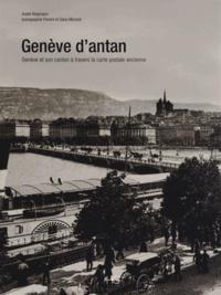 Genève dantan - Genève et son canton à travers la carte postale ancienne.pdf