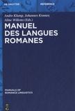 Andre Klump et Johannes Kramer - Manuel des langues romanes.