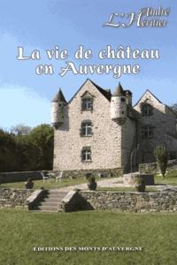 La vie de château en Auvergne.pdf