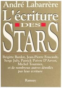 André Labarrère - L'Écriture des stars.