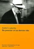 André Labarthe - Du premier cri au dernier râle.
