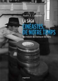 """André Labarthe - La saga """"cinéastes, de notre temps"""" - Une histoire du cinéma en 100 films."""