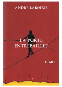 André Laboirie - La porte entrebâillée.