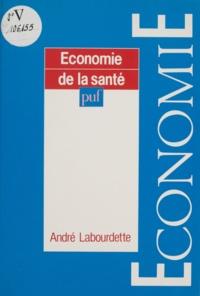 André Labourdette - Economie de la santé.