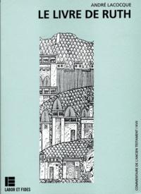 André LaCocque - Le livre de Ruth.