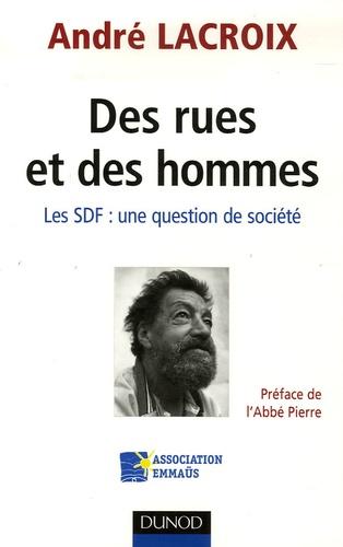 André Lacroix - Des rues et des hommes - Les SDF : une question de société.