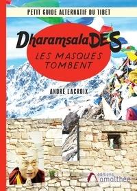 Télécharger un ebook à partir de google books mac Dharamsalades  - Les masques tombent MOBI 9782310044042