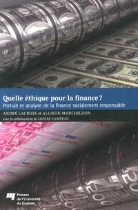 Quelle éthique pour la finance ?- Portrait et analyse de la finance socialement responsable - André Lacroix pdf epub