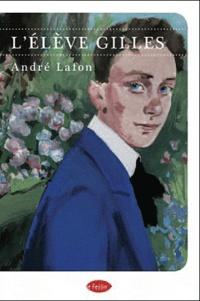 André Lafon - L'élève Gilles.