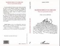 André Lafon - Radioscopie d'un créatif - Essai sur la personnalité artistique.