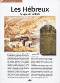 André Lagaillardie - Les Hébreux - Peuple de la Bible.