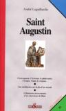 André Lagaillardie - Saint Augustin - Une vie.
