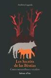 André Lagarde - Les secrèts de las bèstias - Contes populars occitans, édition en occitan.