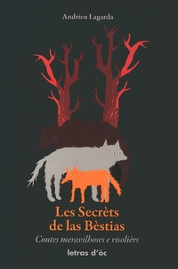 Les secrèts de las bèstias - Contes populars occitans, édition en occitan.pdf