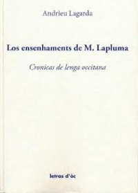 André Lagarde - Los ensenhaments de M. Lapluma - Cronicas de lenga occitana.