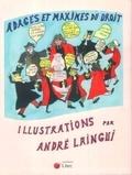 André Laingui - Adages et maximes du droit.