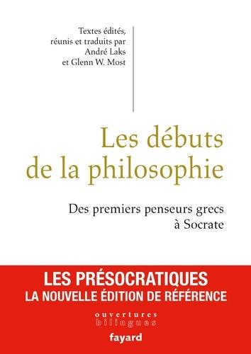 André Laks et Glenn W. Most - Les débuts de la philosophie.