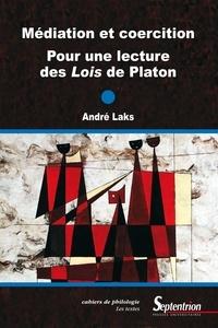 Téléchargements gratuits de livres sur cd Médiation et coercition  - Pour une lecture des Lois de Platon in French DJVU FB2 CHM 9782757422694